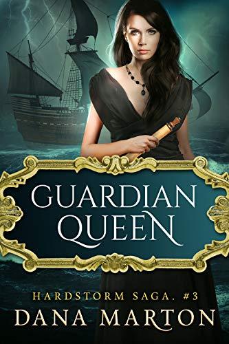 Guardian Queen: Epic Fantasy Romance (Hardstorm Saga Book 3) (English Edition)