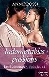 Indomptables passions : Les Enkoutan - Episodes 1 à 5