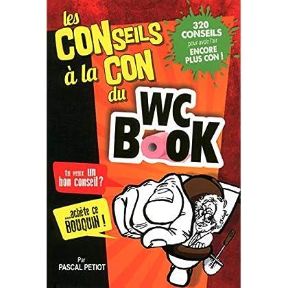 Les conseils à la con du WC Book