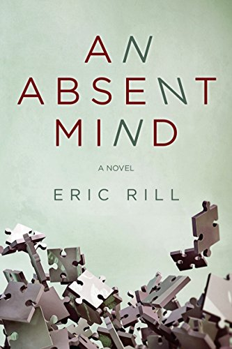 An Absent Mind by Eric Rill