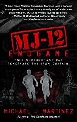 MJ-12: Endgame: A MAJESTIC-12 Thriller
