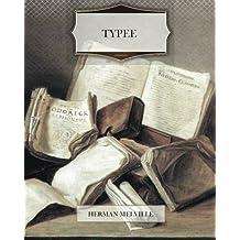 Typee by Herman Melville (2013-10-30)