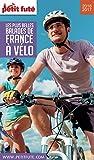 Les plus belles balades de France à vélo 2016/2017 Petit Futé (THEMATIQUES) (French Edition)