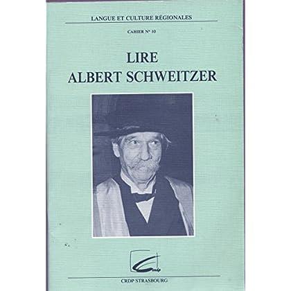 Lire Albert Schweitzer