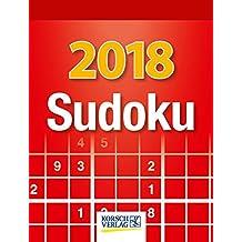 Sudoku  2018: Tages-Abreisskalender. Jeden Tag ein neues Sudoku. I Aufstellbar I 12 x 16 cm