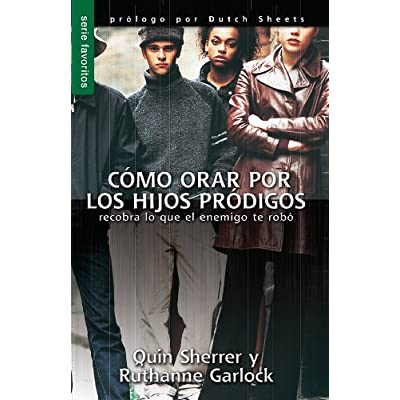 Download como orar por los hijos prodigos praying prodigals home moreover reading an ebook is as good as you reading printed book but this ebook offer simple and reachable fandeluxe Choice Image