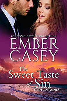 The Sweet Taste of Sin (The Fontaines Book 1) (English Edition) par [Casey, Ember]