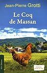 Le Coq de Massan par Grotti