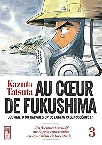 """Afficher """"Au coeur de Fukushima n° 03"""""""