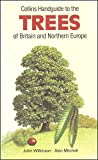 Handguide to the Trees of Britain and Northern Europe (Collins handguides)
