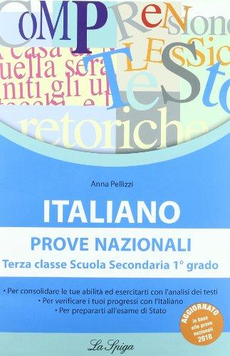 Italiano. Prove nazionali. Per la Scuola media