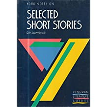 "York Notes on D. H. Lawrence's ""Selected Short Stories"""