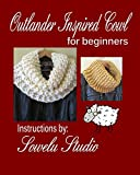 Outlander Inspired Knitted Cowl (Kindle Knitting for Beginners Series Book 1) (English Edition)