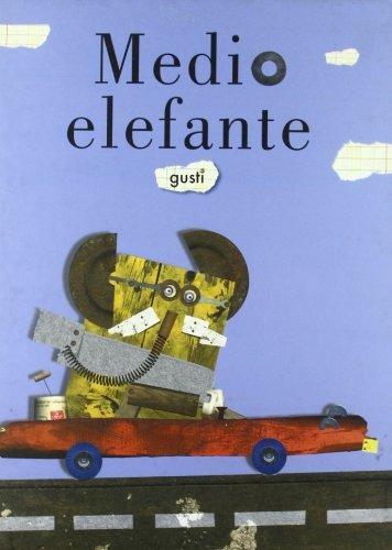 Medio elefante (NO FICCION INFANTIL)