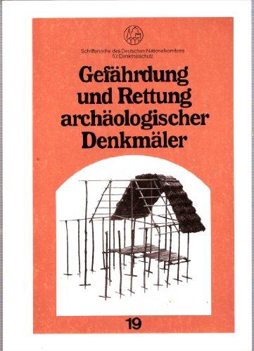 Erfassen und Dokumentieren im Denkmalschutz - aus der Schriftenreihe des Deutschen Nationalkomitees für Denkmalschutz