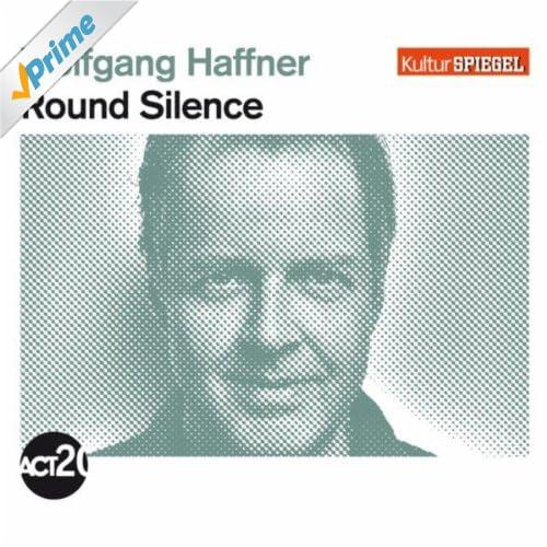 Round Silence (Kultur Spiegel Edition)