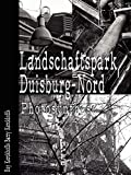 Landschaftspark Duisburg-Nord: Photosynthese