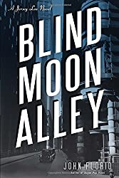 Blind Moon Alley: A Jersey Leo Novel by John Florio (2014-08-19)