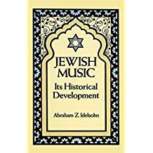 Jewish Music: In Its Historical Development
