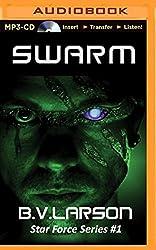Swarm (Star Force) by B. V. Larson (2014-12-02)