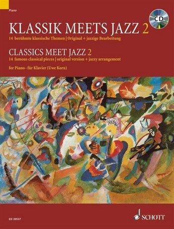 Descargar Libro Clásico meets Jazz Band 2para Piano Incluye CD: 14famosos temas clásica en Original y jazziger Edición Partituras Uwe grano ED. de Unknown