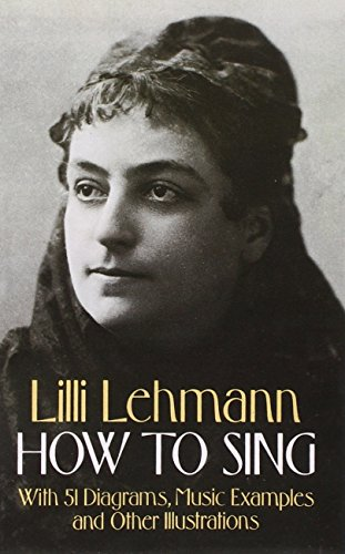 How to Sing (Dover Books on Music) por Lilli Lehmann