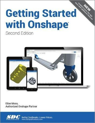 Getting Started with Onshape (Second Edition)