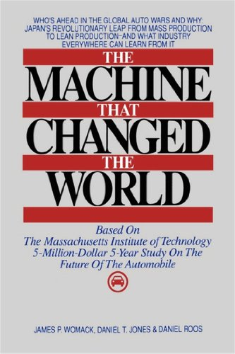 The Machine That Changed the World: The Story of Lean Production-- Toyota's Secret Weapon in the Global Car Wars That Is Now Revolutionizing World Industry (English Edition) - Finance Automotive