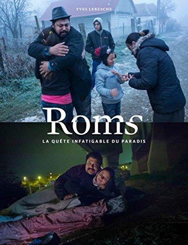 Roms. La quête infatigable du paradis par Yves Leresche