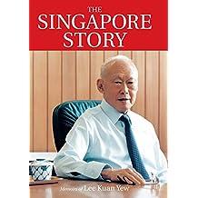 The Singapore Story: Memoirs of Lee Kuan Yew
