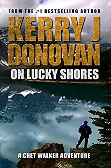 On Lucky Shores: A Chet Walker Adventure by [Donovan, Kerry J]