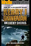 On Lucky Shores: A Chet Walker Adventure