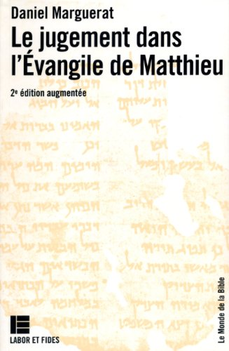 Le jugement dans l'Evangile selon saint Matthieu