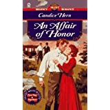 An Affair of Honor (Signet Regency romance) by Candice Hern (1996-07-25)