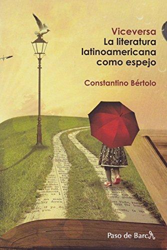 Viceversa. La Literatura Latinoamericana