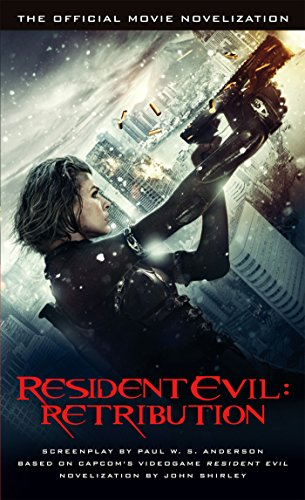 Resident Evil: Retribution - The Official Movie Novelization (English Edition)