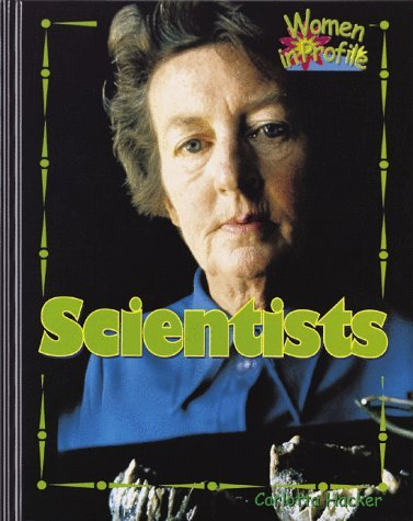 Scientists (Women in Profile Series) by Carlotta Hacker (1998-04-02) par Carlotta Hacker