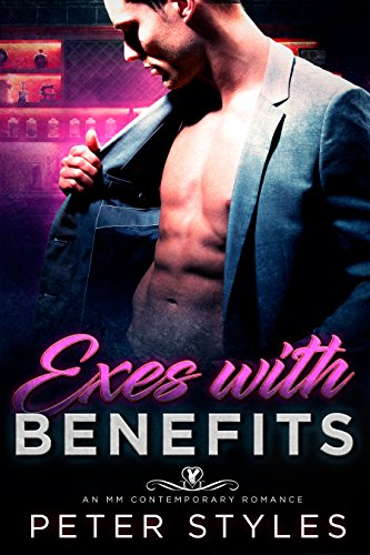 Exes With Benefits: An M/M Contemporary Gay Romance (Love Games Book 1)