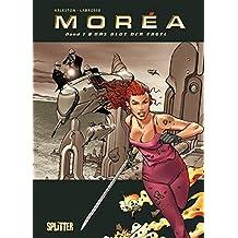 Moréa, Bd. 1: Das Blut der Engel