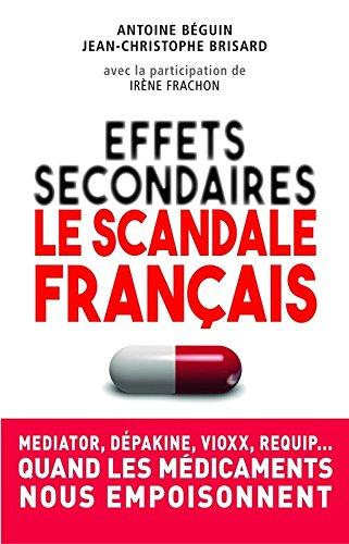 Effets secondaires : le scandale franais