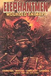Elephantmen, Vol. 1: Wounded Animals (v. 1) by Richard Starkings (2007-08-14)