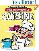 Livre à Colorier Pour Enfants Sur La Cuisine