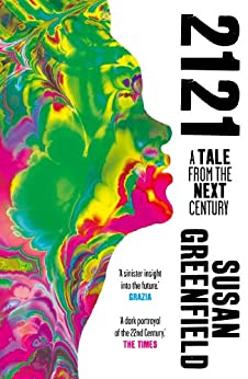2121: A Tale From the Next Century par [Greenfield, Susan]