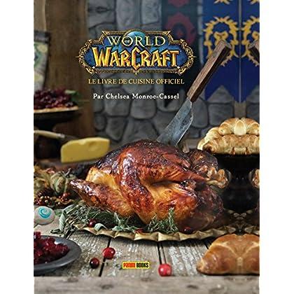 World of Warcraft : Le livre de cuisine officiel