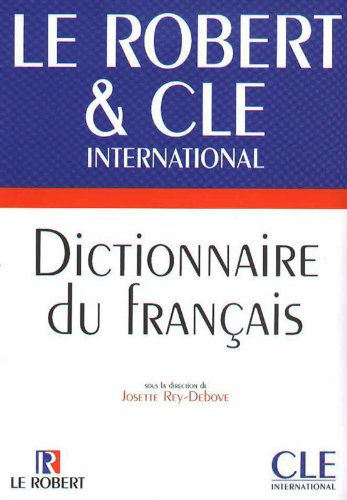 Dictionnaire du franais. Le Robert & Cle International