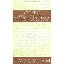Über die Auffindung des Stoffes / De inventione: Lateinisch - Deutsch (Sammlung Tusculum)