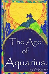 The Age of Aquarius (English Edition)