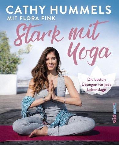 Stark mit Yoga: Die besten Übungen für jede Lebenslage - Inkl. Spezial: Yoga in der - Yoga Schwangerschaft Für Die