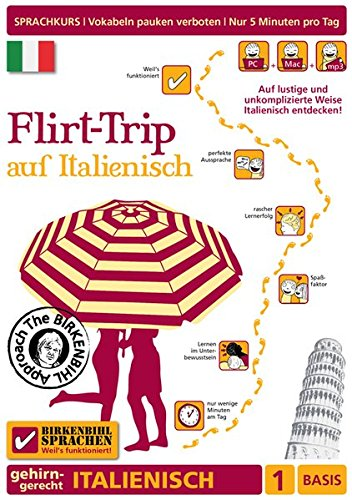 Preisvergleich Produktbild Birkenbihl Sprachen: Flirt-Trip auf Italienisch,  1 Basis - Gehirn-gerecht Italienisch lernen