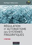 Régulation et automatisme des systèmes frigorifiques